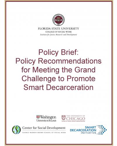 Policy Brief: Policy Recommendations for Meeting the Grand Challenge to Promote Smart Decarceration