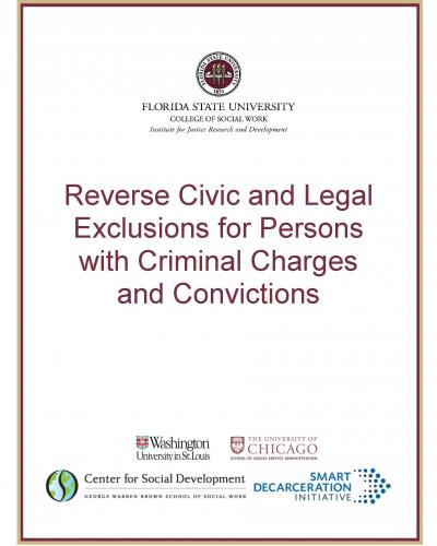 Reverse Civic and Legal Exclusions for Persons with Criminal Charges and Convictions