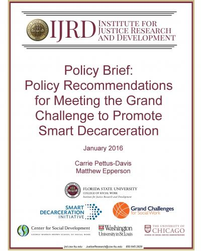 Policy Recommendations for Meeting the Grand Challenge to Promote Smart Decarceration