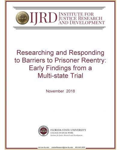 Researching and Responding to Barriers to Prisoner Reentry:  Early Findings from a Multi-state Trial