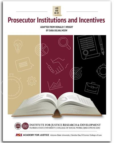Prosecutor Institutions and Incentives: Adaptation