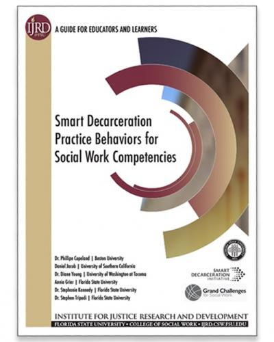 Smart Decarceration Practice Behaviors for Social Work Competencies