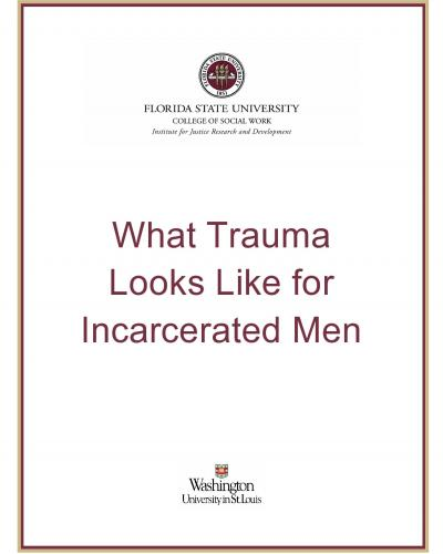 what trauma looks like for incarcerated men
