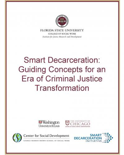 Smart Decarceration: Guiding Concepts for an Era of Criminal Justice Transformation